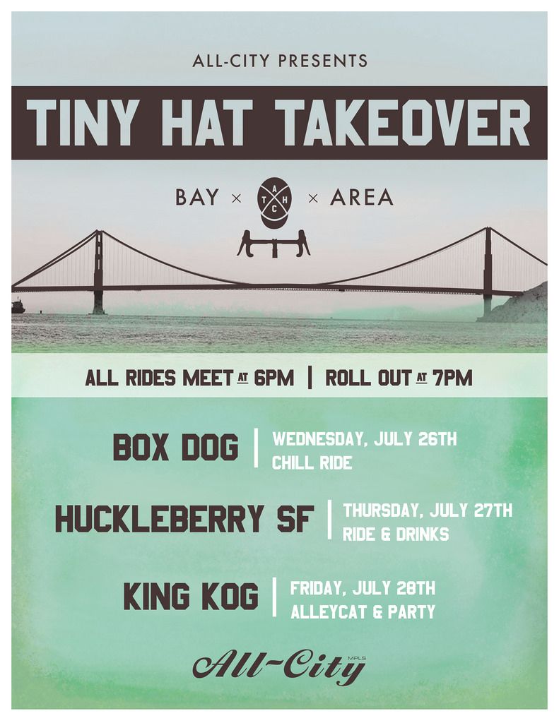 Tiny Hat Takeover: Bay Area July 26th - 28th